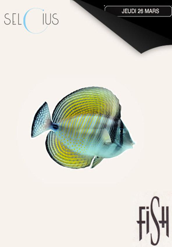 Fish Party au Selcius avec Marmor Voyant